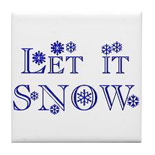 Let it SNOW! Tile Coaster