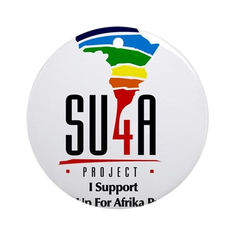 Stand Up 4 Afrika Project Ornament (Round)