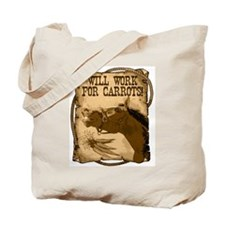 Work For Carrots, Horse Tote Bag