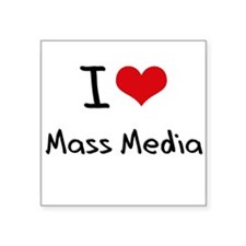 I Love Mass Media Sticker