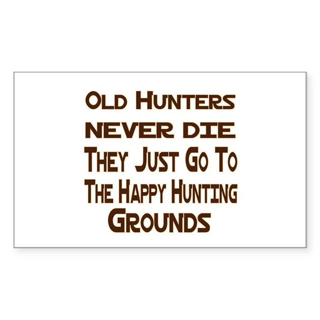 Happy Hunting Ground The Happier Hunting Ground