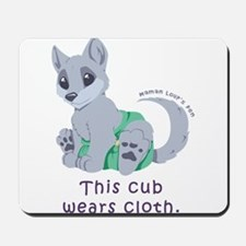 This cub wears cloth 2 (purple) Mousepad