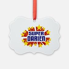Darien the Super Hero Ornament