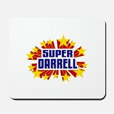 Darrell the Super Hero Mousepad