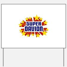 Davion the Super Hero Yard Sign