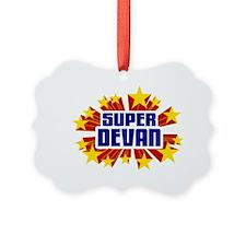 Devan the Super Hero Ornament