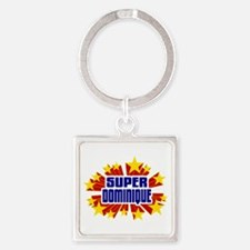 Dominique the Super Hero Keychains