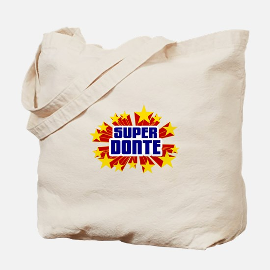 Donte the Super Hero Tote Bag