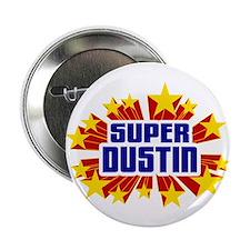 """Dustin the Super Hero 2.25"""" Button"""