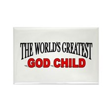 """The World's Greatest God Child"" Rectangle Magnet"