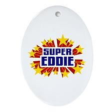 Eddie the Super Hero Ornament (Oval)