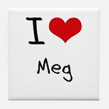 I Love Meg Tile Coaster
