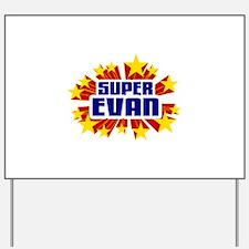 Evan the Super Hero Yard Sign