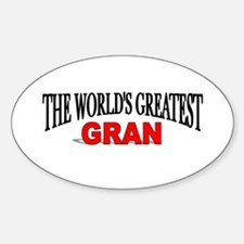 """The World's Greatest Gran"" Oval Decal"