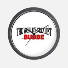 """""""The World's Greatest Bubbe"""" Wall Clock"""
