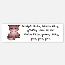 Grouchy Kitty Bumper Bumper Bumper Sticker