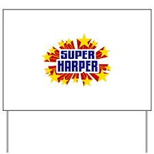 Harper the Super Hero Yard Sign