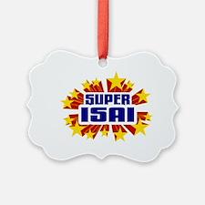 Isai the Super Hero Ornament