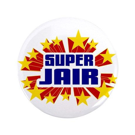 "Jair the Super Hero 3.5"" Button (100 pack)"