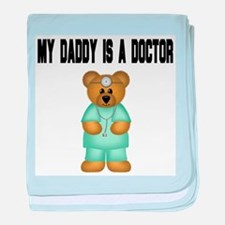 My Daddy Is A Doctor baby blanket