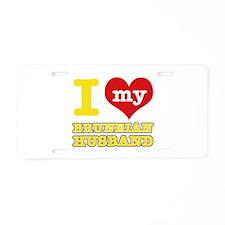 I love my Bruneian husband Aluminum License Plate