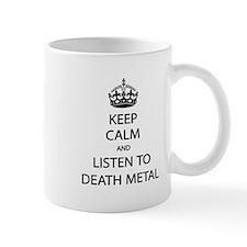 Keep Calm Listen to Death Metal Small Small Mug