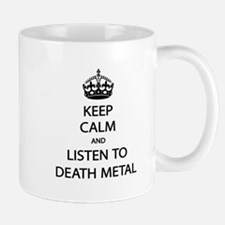 Keep Calm Listen to Death Metal Small Small Mug