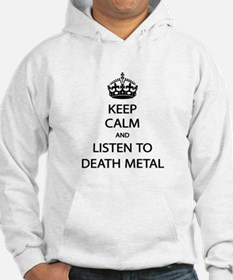 Keep Calm Listen to Death Metal Hoodie
