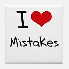 I Love Mistakes Tile Coaster