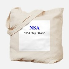 "NSA ""I'd Tap That"" Tote Bag"