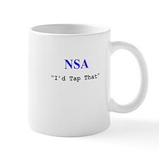 """NSA """"I'd Tap That"""" Mug"""