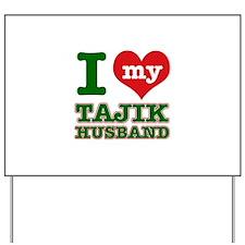 I love my Tajik husband Yard Sign