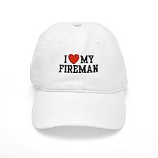 I Love My Fireman Baseball Cap