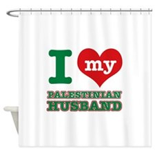 I love my Palestinian husband Shower Curtain