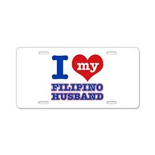 I love my Filipino husband Aluminum License Plate