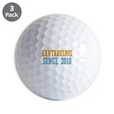Fantabulous Since 2010 Golf Ball