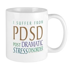 Post Dramatic Stress Disorder Mug
