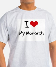 I Love My Monarch T-Shirt