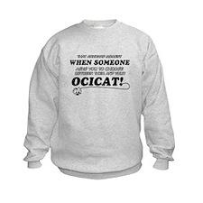 Ocicat designs Sweatshirt