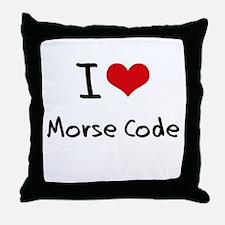 I Love Morse Code Throw Pillow
