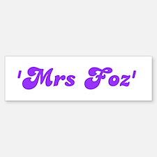 'Mrs Foz' Bumper Bumper Bumper Sticker