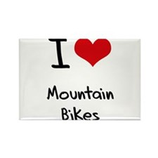 I Love Mountain Bikes Rectangle Magnet