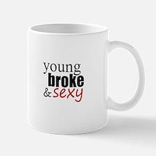 young broke & sexy Mug