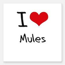 "I Love Mules Square Car Magnet 3"" x 3"""