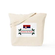 Serbia Hristos Se Rodi Tote Bag