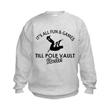 Pole Vault gear and merchandise Sweatshirt