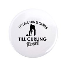 """Curling gear and merchandise 3.5"""" Button"""
