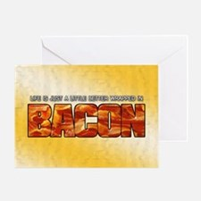 Bacon... Greeting Card