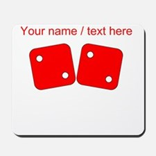 Custom Red Dice Two Two Mousepad