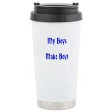 My Boys Make Boys Travel Mug